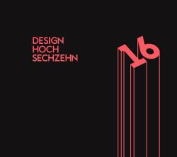 Designhoch16 Ausstellung des Studiengang Produktdesign der Hochschule Hannover